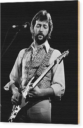 Eric Clapton 1977 Wood Print