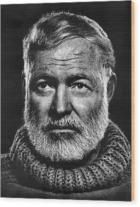 Ernest Hemingway Wood Print by Daniel Hagerman