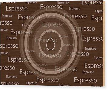 Espresso Wood Print by Frank Tschakert