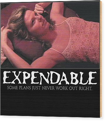 Expendable 4 Wood Print