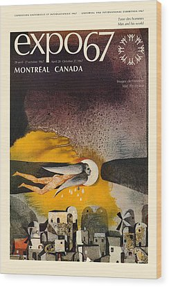 Expo 67 Wood Print by Andrew Fare