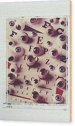 Eyes On Eye Chart Wood Print by Garry Gay