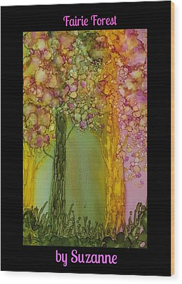 Fairie Forest Wood Print by Suzanne Canner