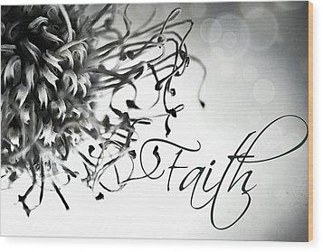 Wood Print featuring the photograph Faith by Bobby Villapando