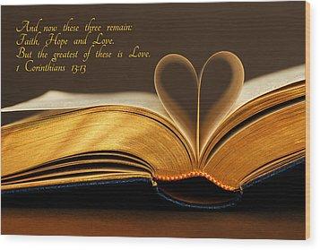 Faith. Hope. Love. Wood Print by Iryna Goodall