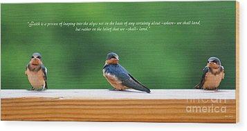 Faith Is Wood Print by Diane E Berry