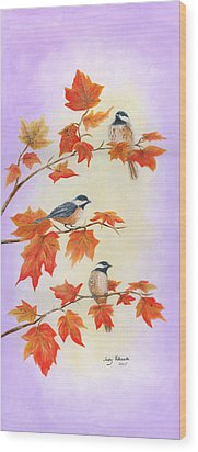 Wood Print featuring the painting Fall Chickadees by Judy Filarecki