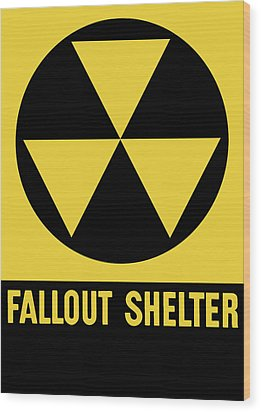 Fallout Shelter Sign Wood Print by War Is Hell Store