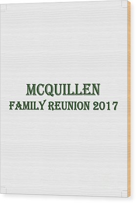 Family Reunion 2017 Wood Print