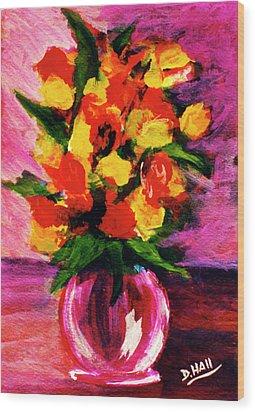 Fantasy Flowers Still Life #118, Wood Print by Donald k Hall