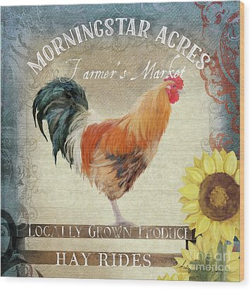 Wood Print featuring the painting Farm Fresh Barnyard Rooster Morning Sunflower Rustic by Audrey Jeanne Roberts