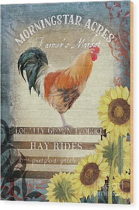 Wood Print featuring the painting Farm Fresh Morning Rooster Sunflowers Farmhouse Country Chic by Audrey Jeanne Roberts