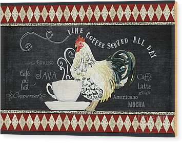 Wood Print featuring the painting Farm Fresh Rooster 5 - Coffee Served Chalkboard Cappuccino Cafe Latte  by Audrey Jeanne Roberts