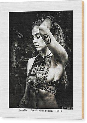 Femella Wood Print by Donald Yenson