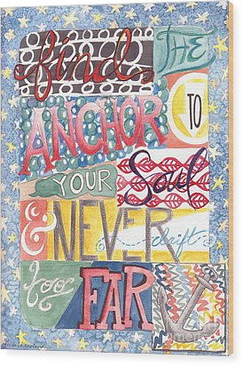Wood Print featuring the painting Find Your Anchor by Erin Fickert-Rowland