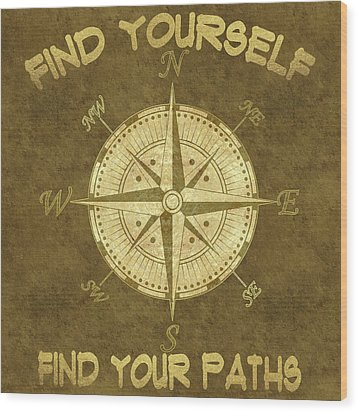 Wood Print featuring the painting Find Yourself Find Your Paths by Georgeta Blanaru