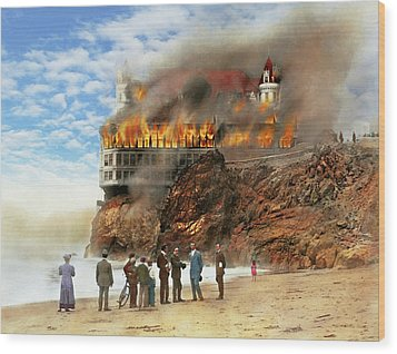 Wood Print featuring the photograph Fire - Cliffside Fire 1907 by Mike Savad