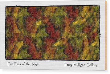 Fire Flies Of The Night Wood Print by Terry Mulligan