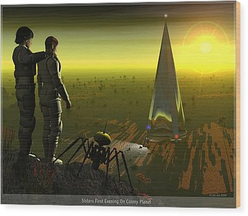 First Evening On Colony Planet Wood Print by Jim Coe