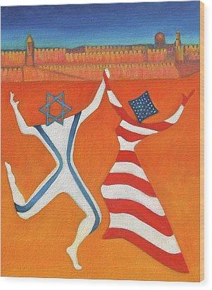 Flags Dancing With Israeli Man And American Woman       Wood Print by Jane  Simonson