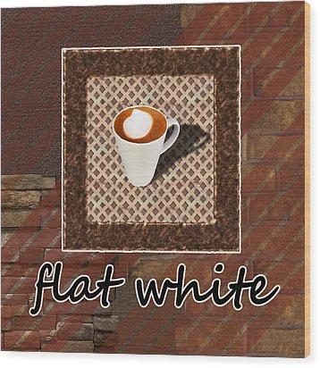 Wood Print featuring the photograph Flat White - Coffee Art by Anastasiya Malakhova