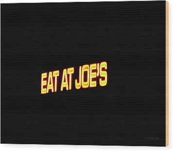 Floating Neon - Eat At Joes Wood Print