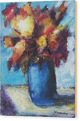 Wood Print featuring the painting Flowers In A Blue Vase. by Yulia Kazansky