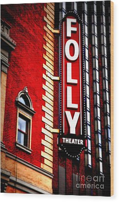 Folly Theater Wood Print