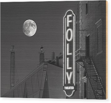 Folly Theatre Kansas City Wood Print by Don Spenner