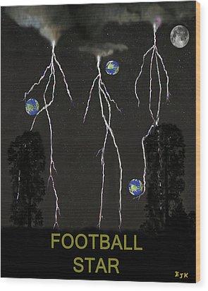 Football Star Wood Print by Eric Kempson