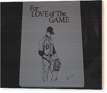 For Love Of The Game Wood Print by Raymond Nash