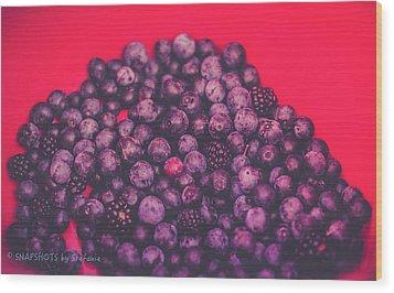 For The Love Of Berries Wood Print by Stefanie Silva