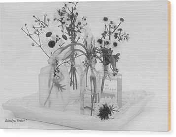 Four Bottles And Their Flowers Wood Print by Sandra Foster