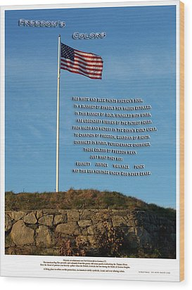 Freedom's Colors Wood Print by Patrick J Maloney