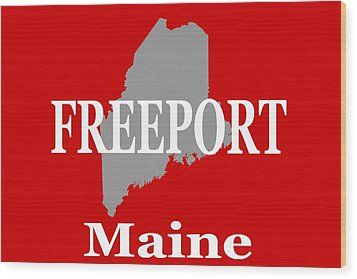 Wood Print featuring the photograph Freeport Maine State City And Town Pride  by Keith Webber Jr
