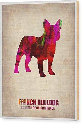 French Bulldog Poster Wood Print by Naxart Studio