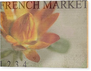 French Market Series J Wood Print by Rebecca Cozart