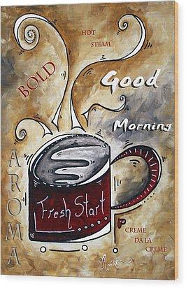 Fresh Start By Madart Wood Print by Megan Duncanson