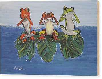 Frogs Without Sense Wood Print by Debbie Levene