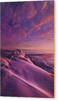 Wood Print featuring the photograph From Inside The Heart Of Each by Phil Koch