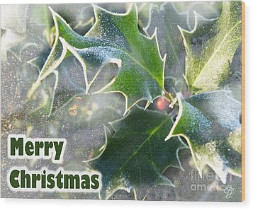 Wood Print featuring the photograph Frosty Holly by LemonArt Photography