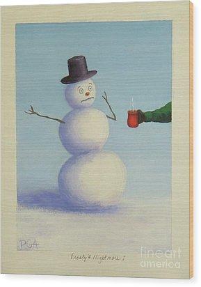 Frosty's Nightmare I Wood Print