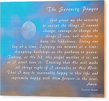 Wood Print featuring the photograph Full Moon Serenity Prayer Digital by Floyd Snyder