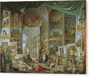 Gallery Of Views Of Ancient Rome Wood Print by Giovanni Paolo Pannini