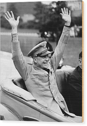 General Dwight Eisenhower Raises Both Wood Print by Everett
