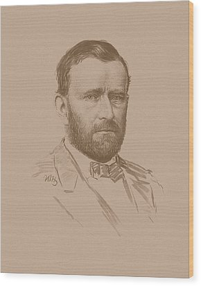 Wood Print featuring the mixed media General Ulysses S Grant by War Is Hell Store