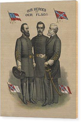 Generals Jackson Beauregard And Lee Wood Print by War Is Hell Store