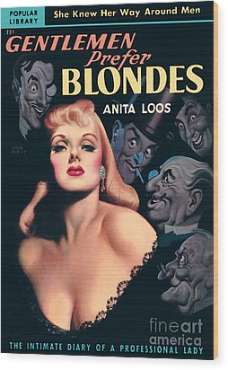 Gentlemen Prefer Blondes Wood Print by Earle Bergey