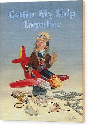 Gettin My Ship Together Wood Print by Ben Bensen III
