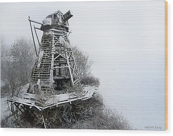 Ghost Mill Wood Print by Robert Lacy